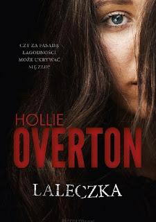 """""""Laleczka"""" Hollie Overton"""