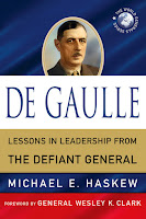 Charles de Gaulle Lessons in leadership from the defiant general