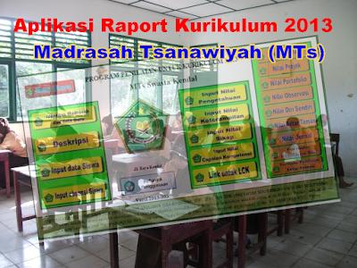 Aplikasi Raport Kurikulum 2013 jenjang Madrasah Tsanawiyah (MTs) tahun 2017