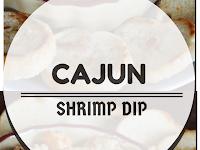 Cajun Shrimp Dip