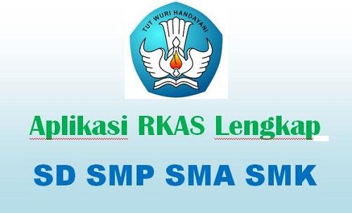 Aplikasi RKAS Lengkap SD SMP SMA SMK