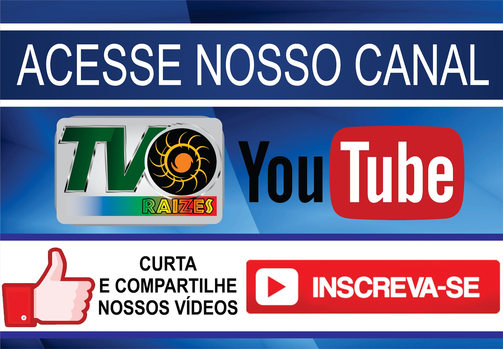 CANAL DE VÍDEOS DA TV RAÍZES NO YOUTUBE