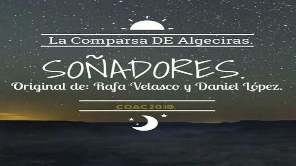 """La Comparsa de Algeciras """"La Afición""""(2017) """"SOÑADORES"""""""