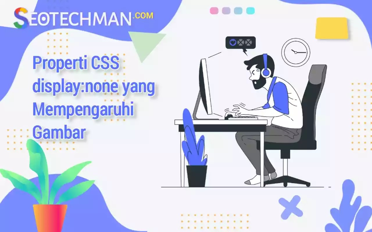 Properti CSS display:none yang mempengaruhi Gambar pada Pemuatan Halaman