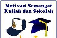 Kata-Kata Motivasi Semangat Kuliah Dan Sekolah