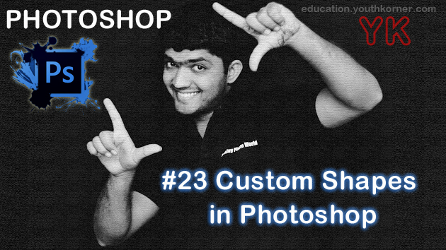 #23 Custom shapes in Photoshop