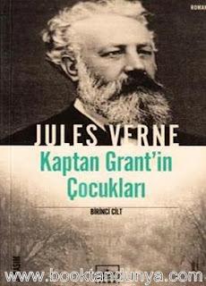 Jules Verne - Kaptan Grant'in Çocukları Cilt I