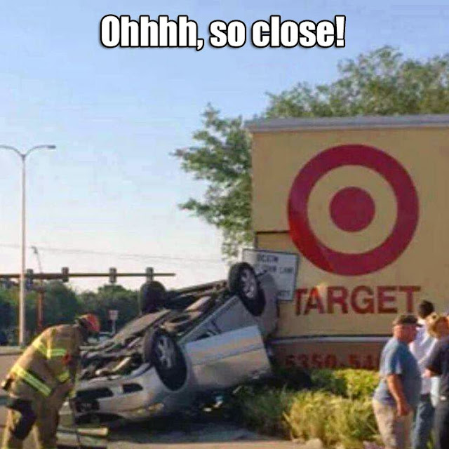 Funny So Close Target Sign Picture
