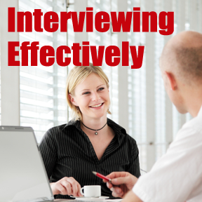 interviewing well, interviewing effectively,
