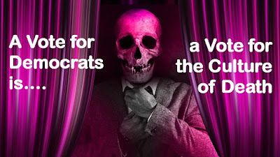 A Vote for Democrats Is a Vote for the Culture of Death