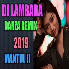 De Javu - DJ Lambada  Remix 2019