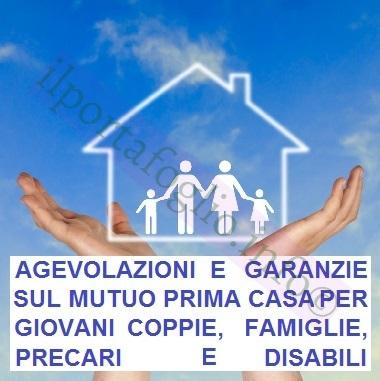 Mutui Agevolati per Famiglie, Giovani, Precari, Disabili: Due ...
