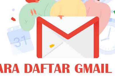 Daftar Gmail | Cara Mendaftar Email di Google Mail Beserta Contoh Gambar