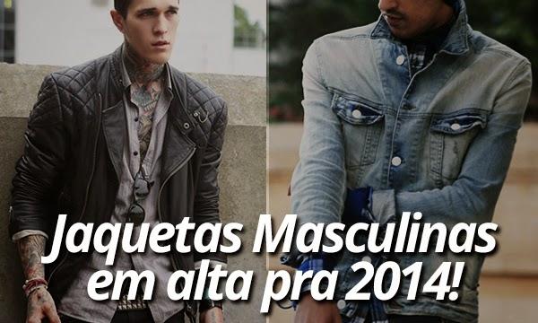 79f77ff77b Já falei aqui no Macho Moda sobre as 5 Tendências Masculinas pra 2014