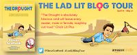 Lad Lit Blog Tour, Lad Lit, Blog Tour, Steven Scaffardi, The Drought, The Flood, Ebook Giveaway, Free eBook, Amazon Giveaway, Free Kindle