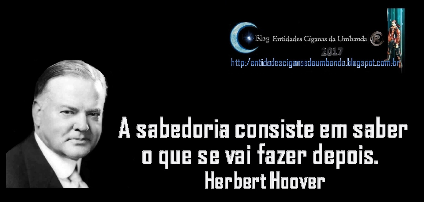 Frases Motivacionais Herbert Hoover