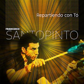 "Francesco Santopinto: ""Repartiendo Con Tó"" / stereojazz"