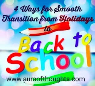 AuraOfThoughts - Transition from Holidays to School
