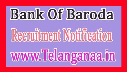 Bank Of Baroda BOB Recruitment Notification 2017