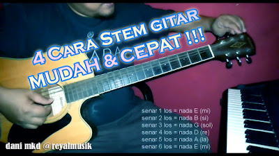 Belajar Cara Stem Gitar Cepat Dan Mudah, Latihan Stem / Tuning Gitar