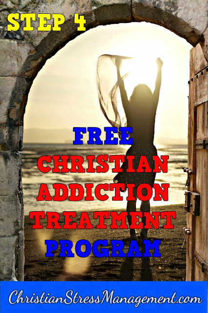 Step 4 Free Christian Addiction Treatment Program
