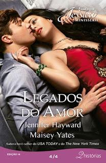 Legados do Amor (Maisey Yates e Jennifer Hayward)