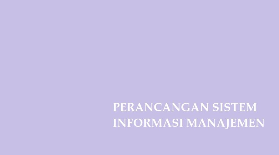 Perancangan Sistem Informasi Manajemen Dalam Ilmu Marketing