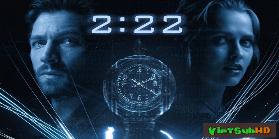 Phim Thời khắc định mệnh VietSub HD | 2:22 2017