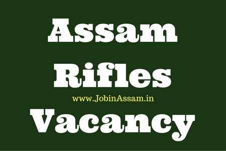 Assam Rifles Recruitment 2017 for rifleman