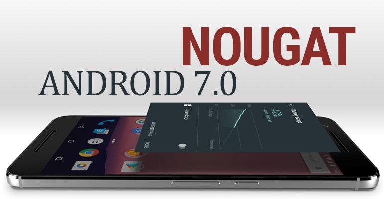 Inilah Kelebihan Android 7.0 Nougat, Keren Banget!