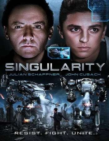 Poster Of Hollywood Film Watch Online Singularity 2017 Full Movie Download Free Watch Online 300MB