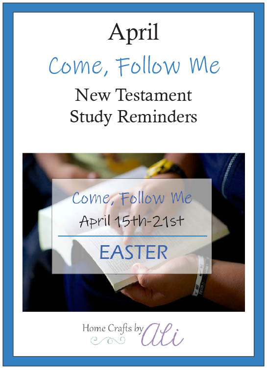 April Come, Follow Me New Testament Study Reminder Downloads