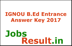 IGNOU B.Ed Entrance Answer Key 2017