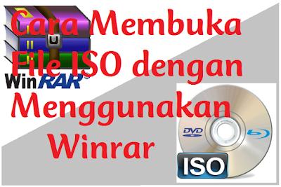 Cara Membuka File ISO dengan Menggunakan Winrar