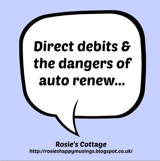 Direct debits & the dangers of auto renew...