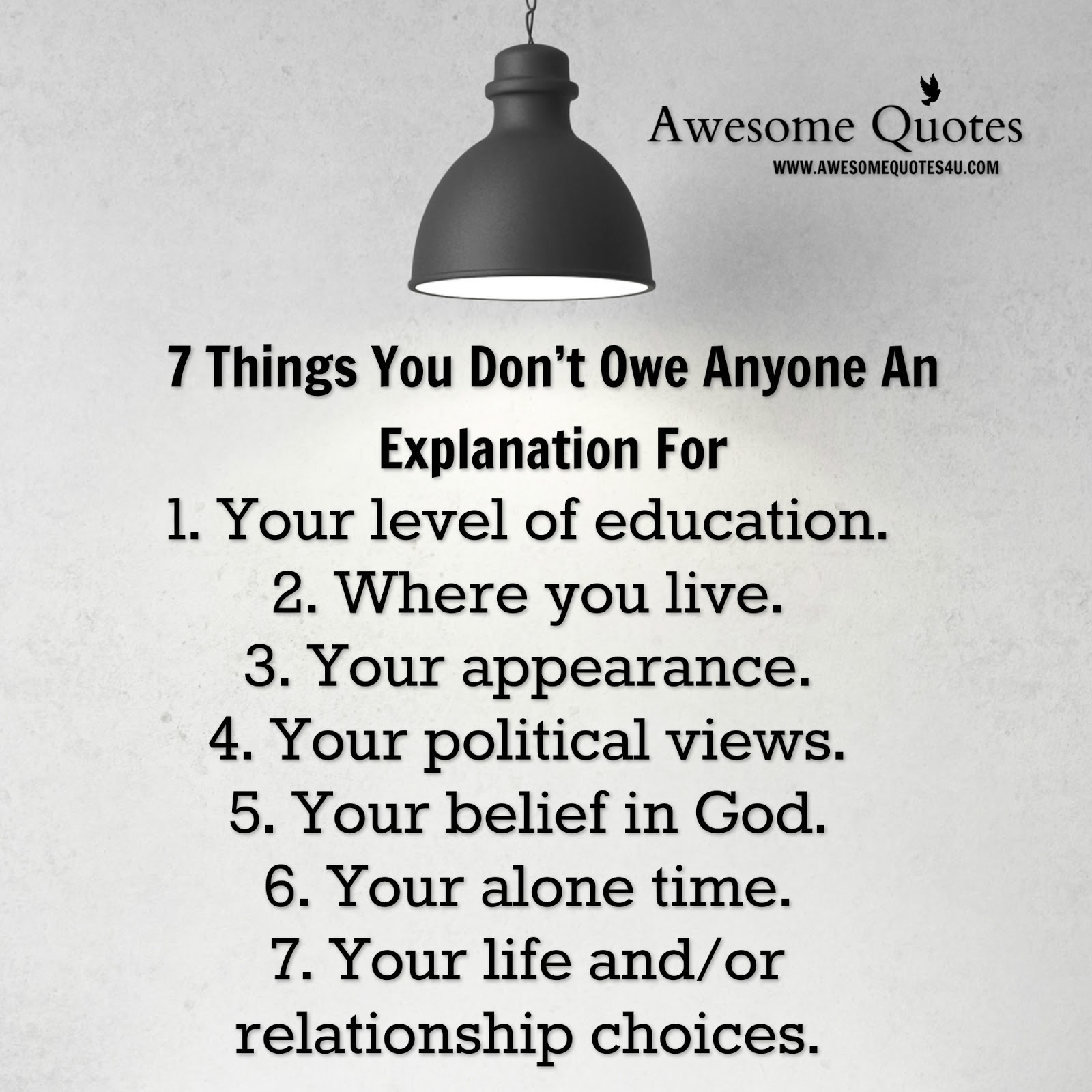 Quotes To Live By With Explanation: Awesome Quotes: 7 Things You Don't Owe Anyone An