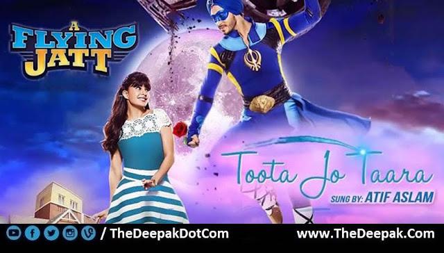 Toota Jo Kabhi Tara Atif Aslam, Tiger Shroff, Jacqueline Fernandez Flying Jatt