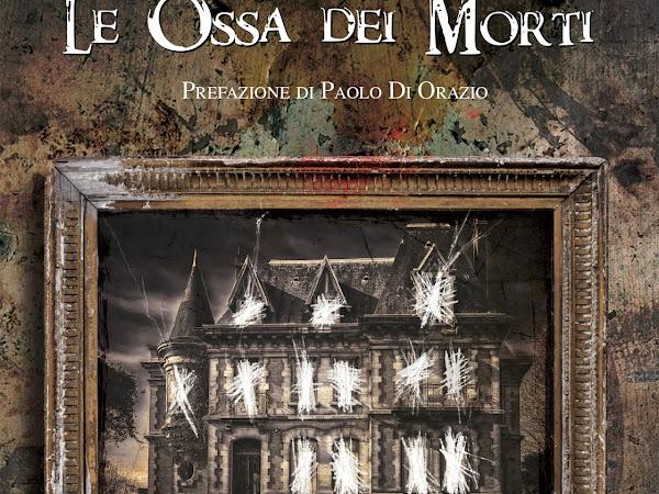 [SEGNALAZIONE] Le Ossa dei Morti di Miriam Palombi