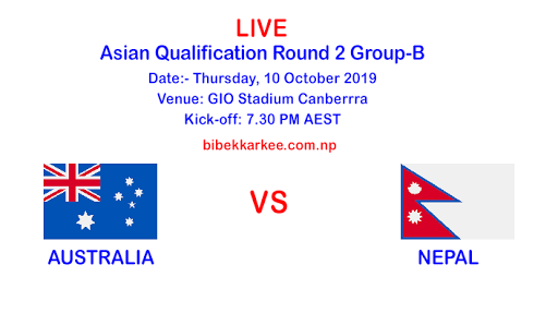 Australia vs Nepal | Asian Qualifiers Round 2 | Live Streaming, Ticket, Venue, Date and Time Details