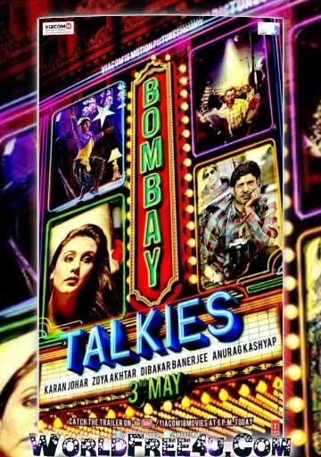 Poster Of Bollywood Movie Bombay Talkies (2013) 300MB Compressed Small Size Pc Movie Free Download worldfree4u.com