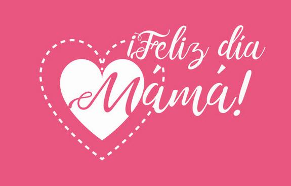 Día de la Madre 2017 | Mamá, una sola palabra | Tarjetas y ...