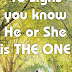 10 signs to know is He or She 'THE ONE'