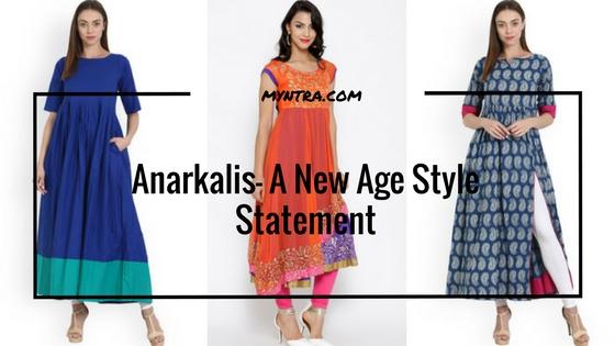 Anarkalis- New Age Style Statement
