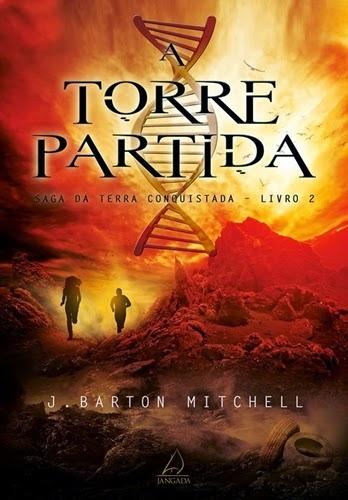 A Torre Partida - J. Barton Mitchell