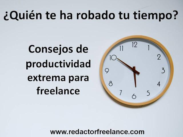 quien te ha robado tu tiempo consejos de productividad extrema para freelance