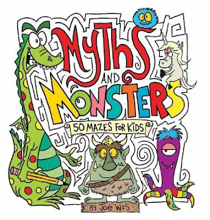 Myths and Monsters: 50 Mazes for Kids