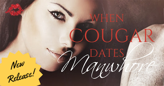 Free Promo Friday: When Cougar Dates Manwhore The Cougar Journals #4 by @JewelQuinlan from @EvernightPub