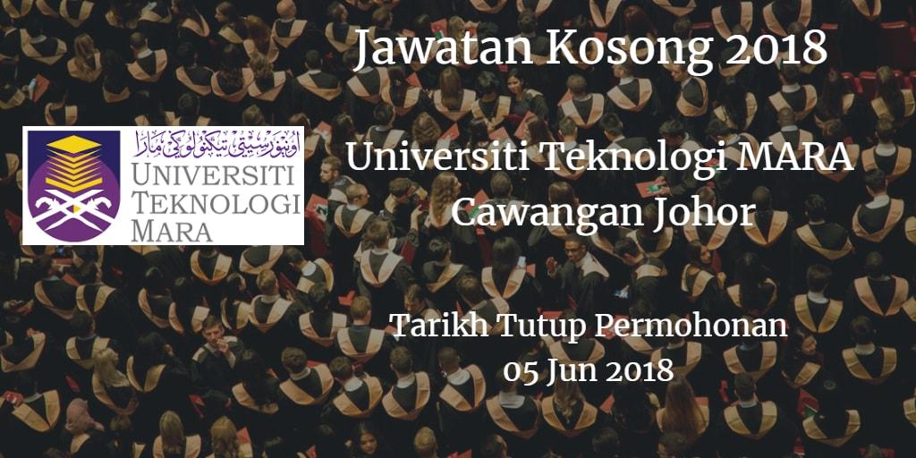Jawatan Kosong UiTM Cawangan Johor 05 Jun 2018