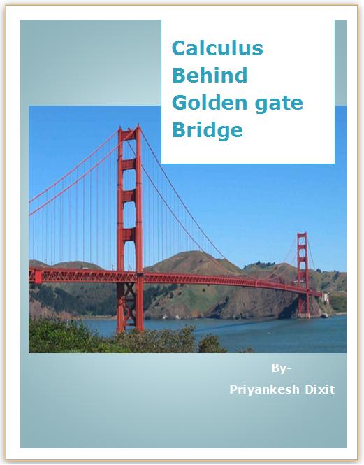 Calculus Behind Golden Gate Bridge | Priyankesh Dixit