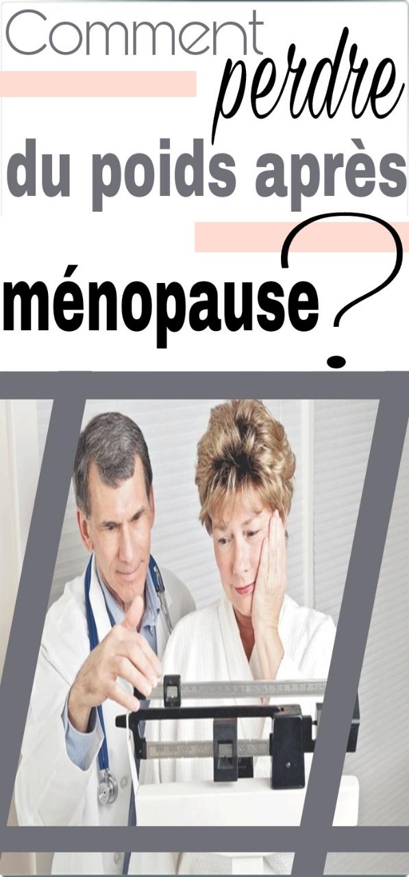 Comment perdre du poids après la ménopause